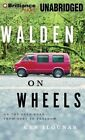 Walden on Wheels: On the Open Road from Debt to Freedom by Ken Ilgunas (CD-Audio, 2014)