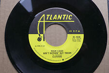 """7"""" The Clovers - Your Cash Ain't Nothing But Trash - US Atlantic"""
