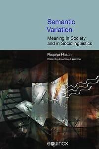 Semantic-Variation-Meaning-in-Society-by-Ruqaiya-Hasan-Hardback-2009