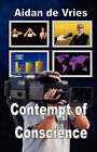 Contempt of Conscience by Aidan De Vries (Paperback / softback, 2008)