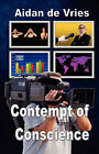 Contempt of Conscience by Aidan De Vries (Paperback / softback, 2008)