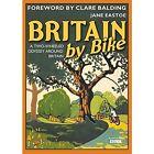 Britain By Bike by Jane Eastoe (Hardback, 2017)