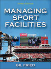 Managing Sport Facilities by Gil Fried (Hardback, 2015)