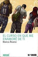 El curso en que me enamoré de ti. Blanca Álvarez. Libro infantil y juvenil.