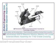 EE refurbished 40678 Marklin HO Linear Solenoid Motor Assembly 7192 Grade Xing