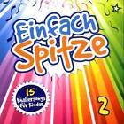 Einfach spitze Vol.2-15 Knallerlieder für Kinder von Various Artists (2010)