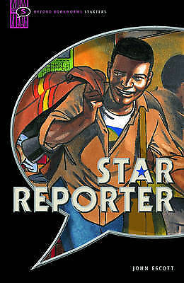 Oxford Bookworms Starters: Comic-strip: 250 Headwords: Star Reporter, Escott, Jo