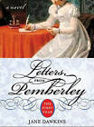 Letters from Pemberley by Jane Dawkins (Paperback, 2007)
