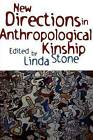 New Directions in Anthropological Kinship by Rowman & Littlefield (Paperback, 2000)