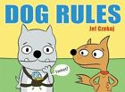 Dog Rules by Jef Czekaj 9780062280183 (hardback 2016)