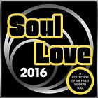 Soul Love 2016 Various Artists Audio CD