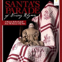 Santa's Parade Of Nursery Rhymes Historic Redwork Embroidered Quilt Blocks