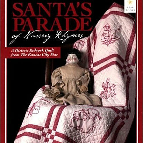 * SANTA'S PARADE OF NURSERY RHYMES Historic Redwork Embroidered Quilt Blocks NEW