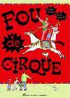 Fou de Cirque von Etgar Keret (2005, Taschenbuch)