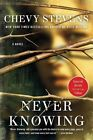 Never Knowing by Chevy Stevens (Paperback / softback, 2016)