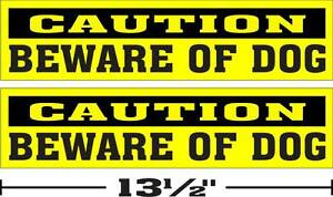 LOT-OF-2-3-034-x13-034-GLOSSY-STICKERS-CAUTION-BEWARE-OF-DOG