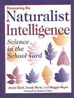 Discovering the Naturalist Intelligence: Science in the School Yard by Jenna Glock (Paperback, 1999)