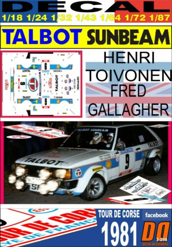 05 DECAL TALBOT SUNBEAM LOTUS HENRI TOIVONEN TOUR DE CORSE 1981 DnF