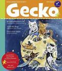 Gecko Kinderzeitschrift Band 47 von Sherley Freudenreich, Kathi Roman und Ulrike Klausmann (2015, Taschenbuch)