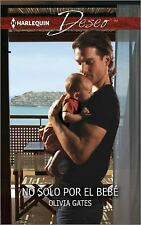 No solo por el bebé: (No Only Because of the Baby) (Harlequin DeseoNo-ExLibrary