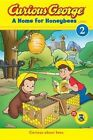 Curious George a Home for Honeybees (Cgtv Early Reader) by H A Rey (Paperback / softback, 2014)