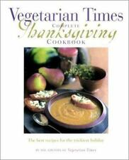 Vegetarian Times Complete Thanksgiving Cookbook