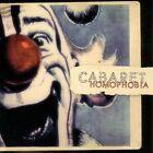 Homophobia by Cabaret (CD, Oct-2005, Artoffact)