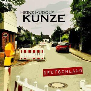 HEINZ-RUDOLF-KUNZE-DEUTSCHLAND-CD-NEU