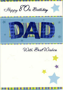 Image Is Loading Happy 80th Birthday Dad With Best Wishes Card