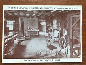 Details about Wiggins Old Tavern Hotel Northampton, MA Vintage Postcard  Loom Room Weaving