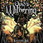 SCRYERS of The Ibis 0656191206723 by Ovid's Withering CD