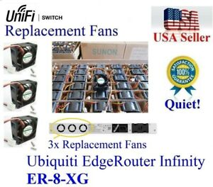 Details about Pack of 3x Quiet replacement fans for Ubiquiti EdgeRouter  Infinity ER-8-XG