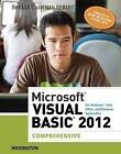 Microsoft Visual Basic 2012 for Windows, Web,Office, and Database Applications: Comprehensive by Corinne Hoisington (Paperback, 2013)