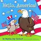 Hello, America! by Martha Zschock (Board book, 2012)