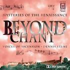 Beyond Chant von Dennis Keene,Voices of Ascension (2011)