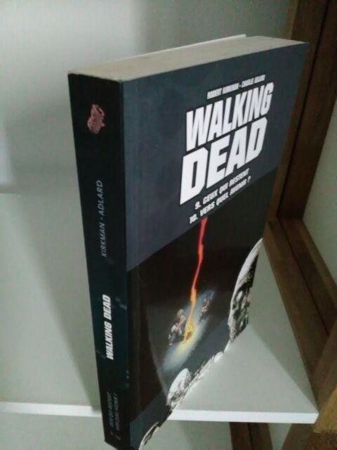 Walking Dead, tome 9 : Ceux qui restent / tome 10 : Vers quel avenir ?