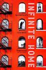Infinite Home by Kathleen Alcott (Paperback, 2016)