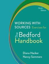 Working with Sources : Exercises for the Bedford Handbook by Diana Hacker and...