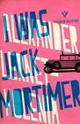 I Was Jack Mortimer von Alexander Lernet-Holenia (2015, Taschenbuch)