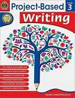 Project Based Writing Grade 3 by Heather Wolpert-Gawron (Paperback, 2014)
