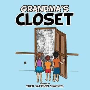 Grandma-039-s-Closet-by-Swopes-Theo-Watson-Paperback