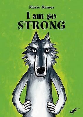 1 of 1 - I am So Strong, Very Good Condition Book, Ramos, Mario, ISBN 9780958272056