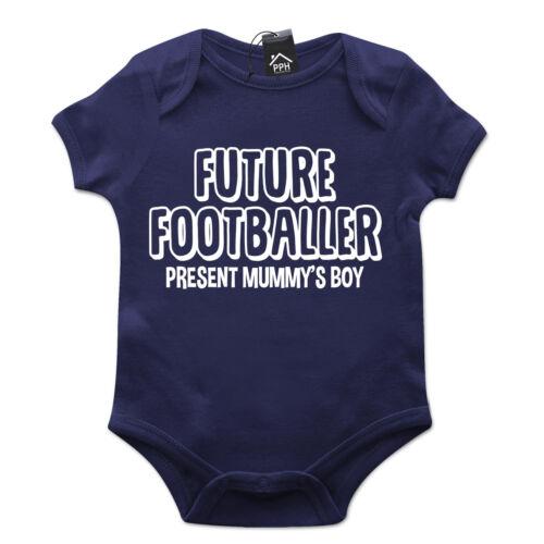 Future FOOTBALLER Present Mummys Boy Babygrow Gift Baby Grow Suit New Born B15