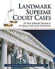Landmark Supreme Court Cases: The Most Influential Decisions of the Supreme Court of the United States by Gary Hartman, Cindy L. Tate, Roy M. Mersky (Paperback, 2006)