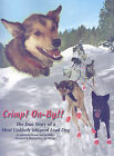Crimp! On-By!!: The True Story of a Most Unlikely Iditarod Lead Dog by Liz Parrish, Jan Kelley (Paperback / softback, 2010)