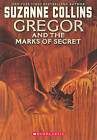 Gregor and the Marks of Secret by Suzanne Collins (Hardback, 2007)