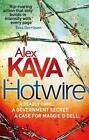 Hotwire von Alex Kava (2012, Taschenbuch)