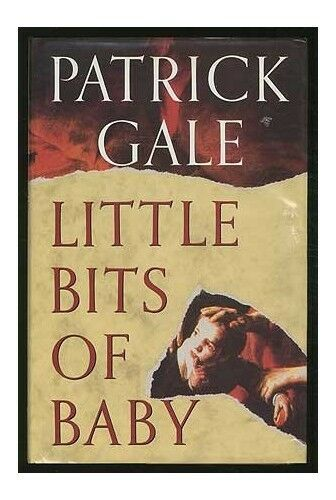 Little Bits of Baby by Gale, Patrick Hardback Book The Cheap Fast Free Post
