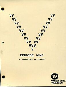 V-Visitor-Script-Episode-Nine-9-034-A-Reflection-in-Terror-034-1st-Draft