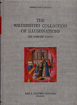 The Wildenstein collection of illuminations. The lombard school.